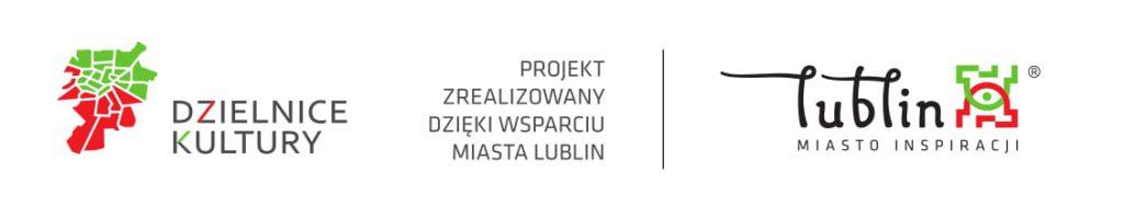Dzielnice Kultury-Wsparcie dzięki finansowaniu Miasta Lublin-Fundacja KReAdukcja 2021