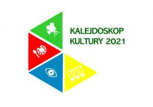 Kalejdoskop Kultury 2021-Fundacja KReAdukacja